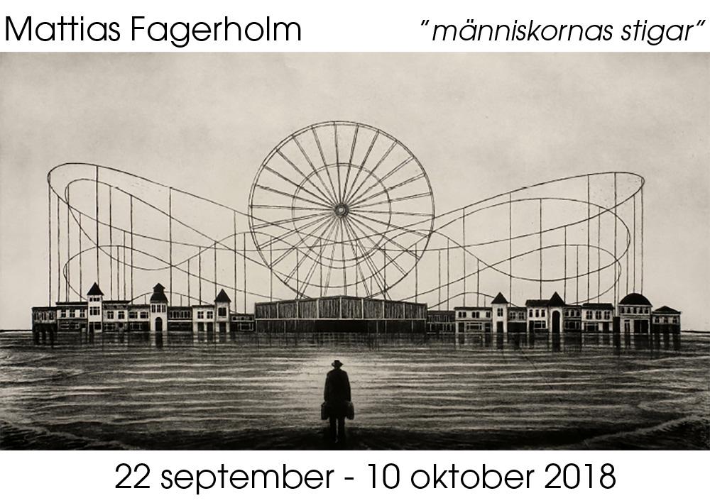 Mattias Fagerholm utställning 22/9 - 10/0 2018