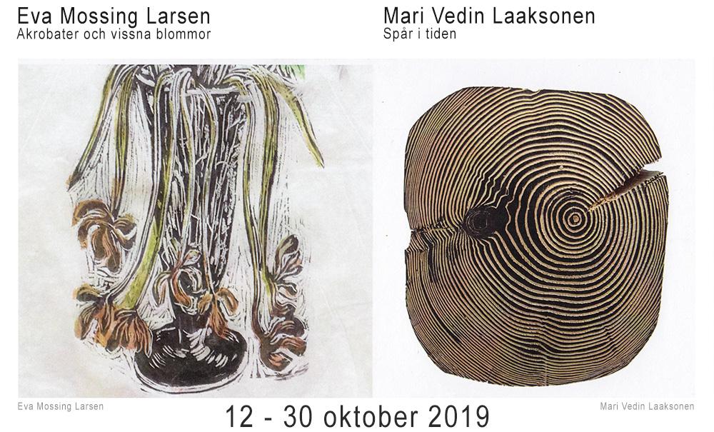 Utställning: Utställning: Eva Mossing Larsen & Mari Vedin Laaksonen