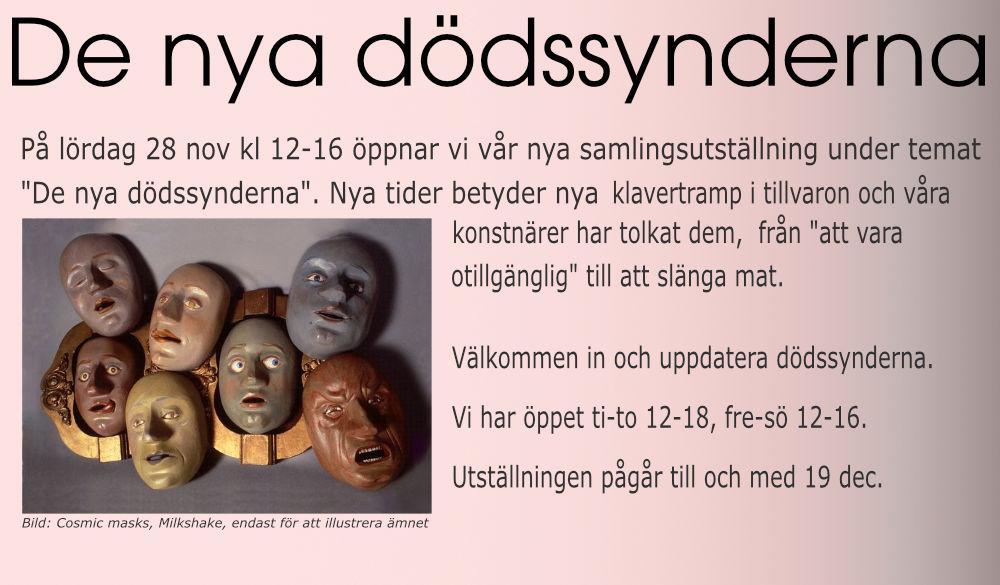 De nya dödssynderna - en samlingsutställning 28/11 - 19/12 2020