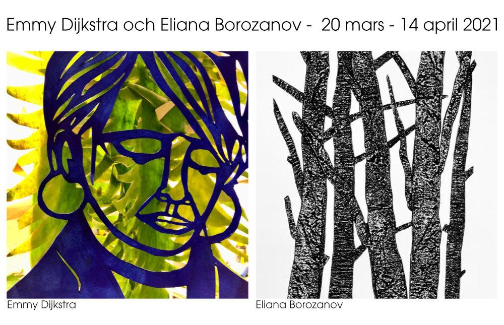 Utställning: Emmy Dijkstra & Eliana Borozanov 20/3 - 14/4 2021
