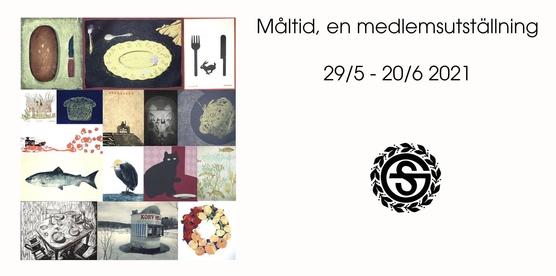 Utställning: Medlemsutställning Måltid 29/5 - 20/6 2021